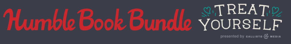 Humble Book Bundle Treat Yourself Bundle!9/20-10/4/17
